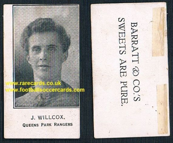 1926 Jonah Wilcox J.Willcox QPR Gillingham Barratt Sweets Are Pure card